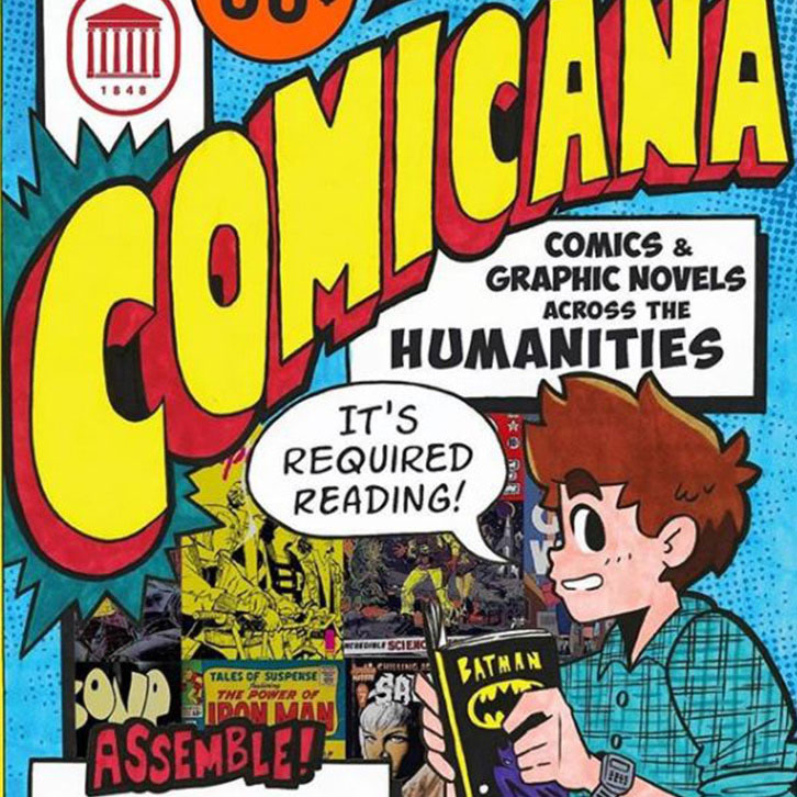 Poster to advertise the first Comicana conference about comics and graphic novels across the humanities held at UM in Fall 2019